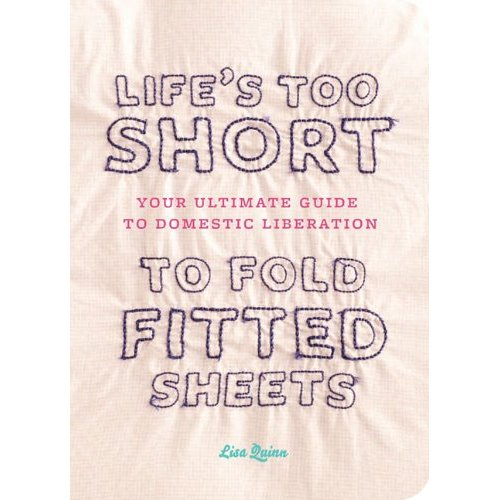 Life-is-too-short-to-fold-fitted-sheets