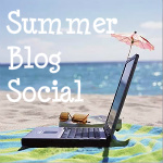 Summer Blog Social! Top Ten Reasons You Should Be Blogging