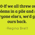 45 Life Lessons from Regina Brett