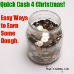 Quick Cash for Christmas: Easy Ways to Earn Some Dough (Ways to Earn $100)