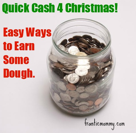 Quick Cash for Christmas