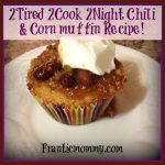 2Tired2Cook2Night Recipe: Cornbread & Chili Muffins!