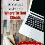 What It Takes to Be a Virtual Assistant: Where to Find Clients