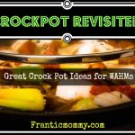 CrockPot Revisted:Tips and Tricks for Successful Slow Cookery