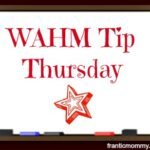 WAHM Tip Thursday-Creating a Work-at-Home Business on a Shoestring