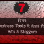 7 Free Business Tools and Apps for VA's and Bloggers