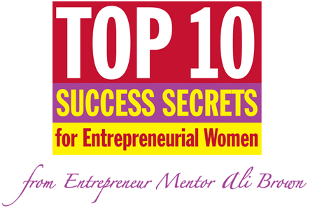 Top 10 Success Secrets for Entrepreneurial Women