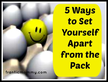 5 Ways to Set Yourself Apart from the Pack