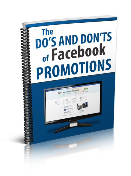 The Dos and Don'ts of Facebook Promotions