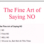 "The Fine Art of Saying ""NO"""
