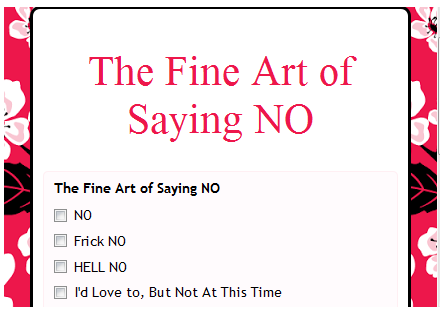 The Fine Art of Saying NO