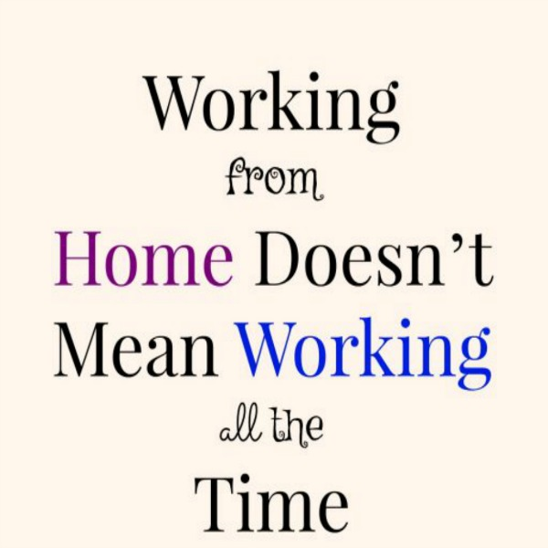 Telecommuting From Home Doesn't Mean Working All The Time