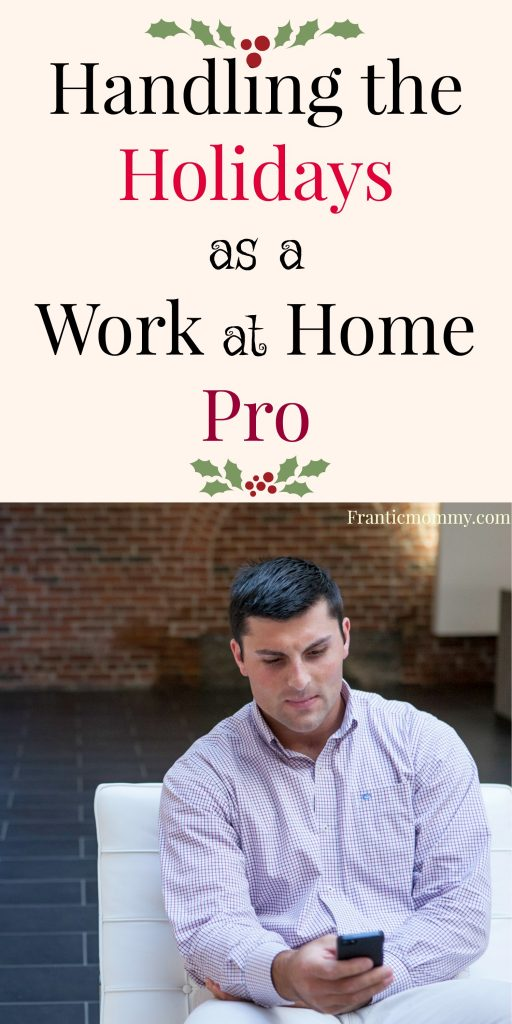 Handling Holidays as a Work from Home Pro