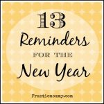 13 Reminders for The New Year