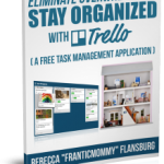 Overwhelmed and Disorganized? Check out Trello
