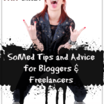 Social Media Advice for Bloggers and Freelancers