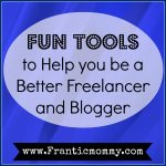 Fun Tools to Help you be a Better Freelancer and Blogger