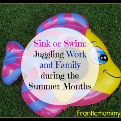 Sink or Swim: Juggling Work and Family during the Summer Months