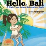 Hello Bali: A Kids Yoga Island Adventure Book Review
