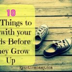 Top Ten Tuesday-10 Things to do with Your Kids Before They Grow Up