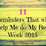 11 Reminders that will Help Me Do My Best Work 2015