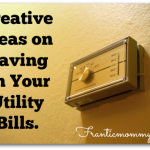 Creative Money Save Tip-Saving on Your Utility Bills