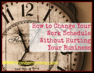 How to Change Your Work Schedule Without Hurting Your Business