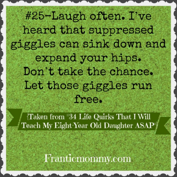 25 life Quirks