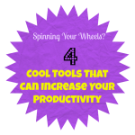 4 Cool Tools That Can Increase Your Productivity