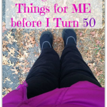 Doing 50 Nice Things for ME before I Turn 50