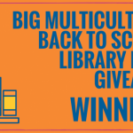 Winners of the Multicultural Back to School Library Book Giveaway