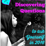Four Dream Discovering Questions To Ask in 2016 (Part 2)