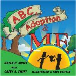 ABC, Adoption & Me: A Sweet Picture Book about Adoption
