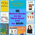 """The 10 Badass Books on my """"Must Read"""" List for 2016"""