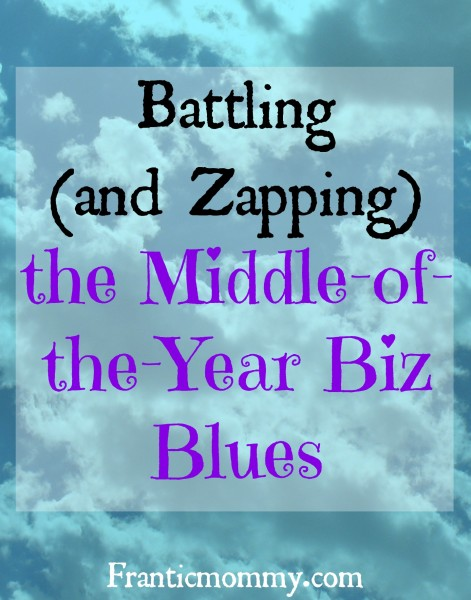 Battling (and Zapping) the Middle-of-the-Year Biz Blues