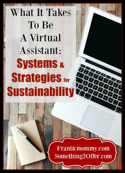 what it takes to be a Virtual Assistant