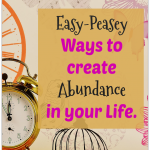 Creating Abundance In Your Life