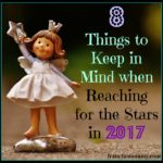 8 Things to Keep in Mind when Reaching for the Stars in 2017