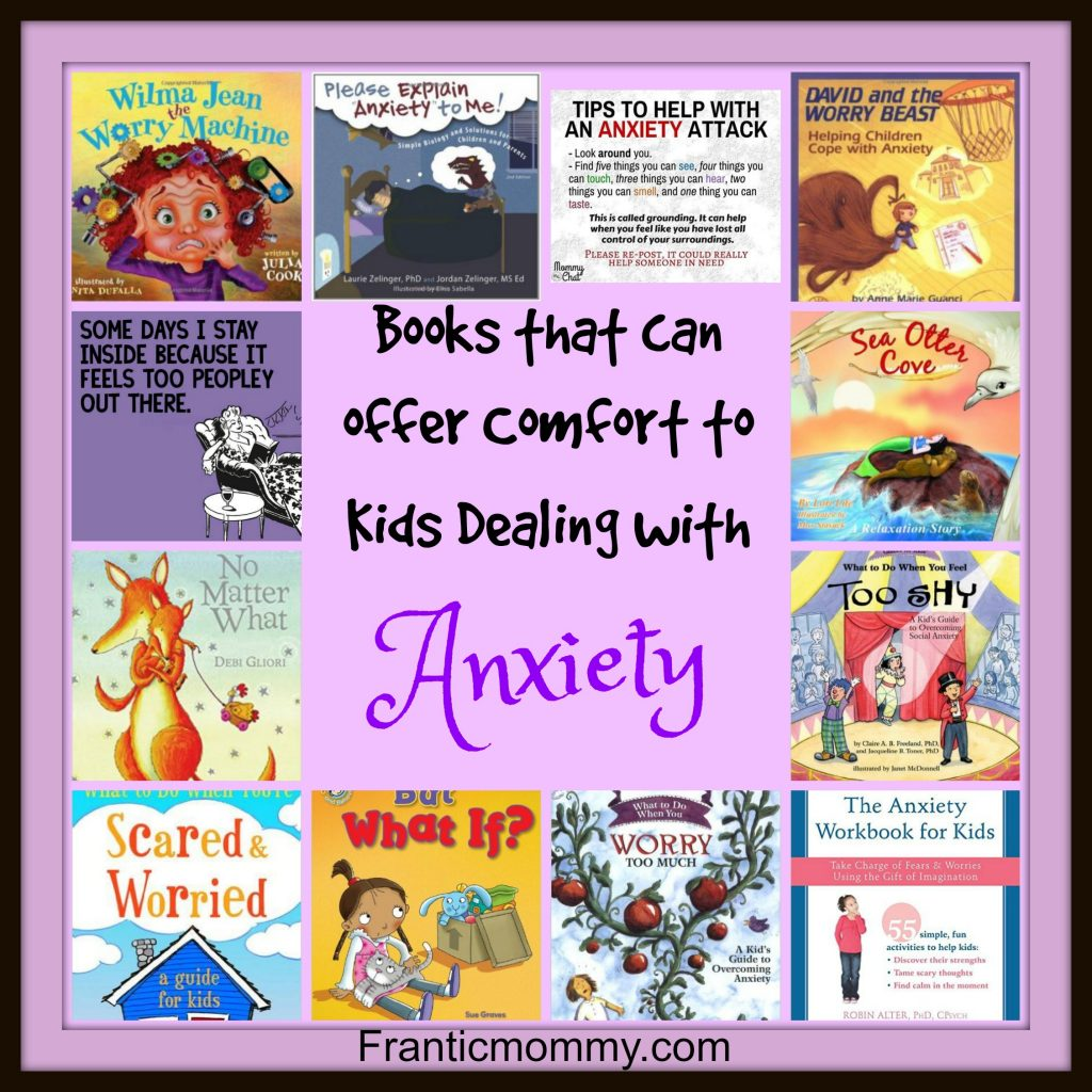 Books that can offer Comfort to Kids Dealing with Anxiety