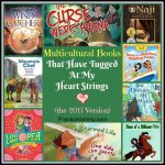 Multicultural Books That Have Tugged At My Heart Strings (the 2017 Version)