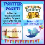 The #ReadYourWorld Twitter Party is Coming! Great Convos and the Chance to win Boatload of Diverse Kids' Books!