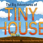 "Watching the ""birth of a children's book"" The Big Adventures of Tiny House by author Susan Bernardo"