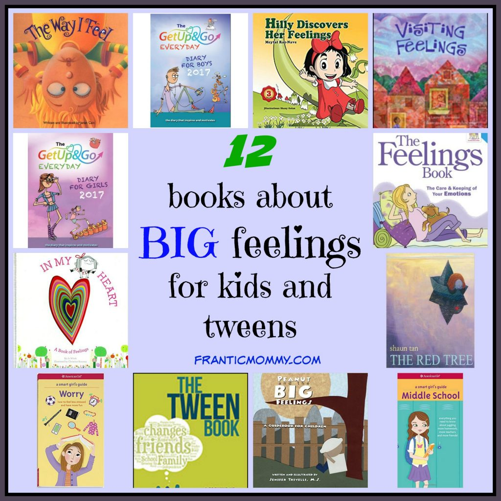 books about BIG Feelings for kids and tweens