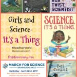 Girls and Science-It's a Thing #ReadYourWorld #sciencemarch