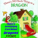 There's Something Cool About Dragons | A Dragon Picture Book Booklist for Kids