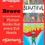 Beautiful and Brave by Stacy McAnulty | Two Picture Books that every Kid Needs #giveaway