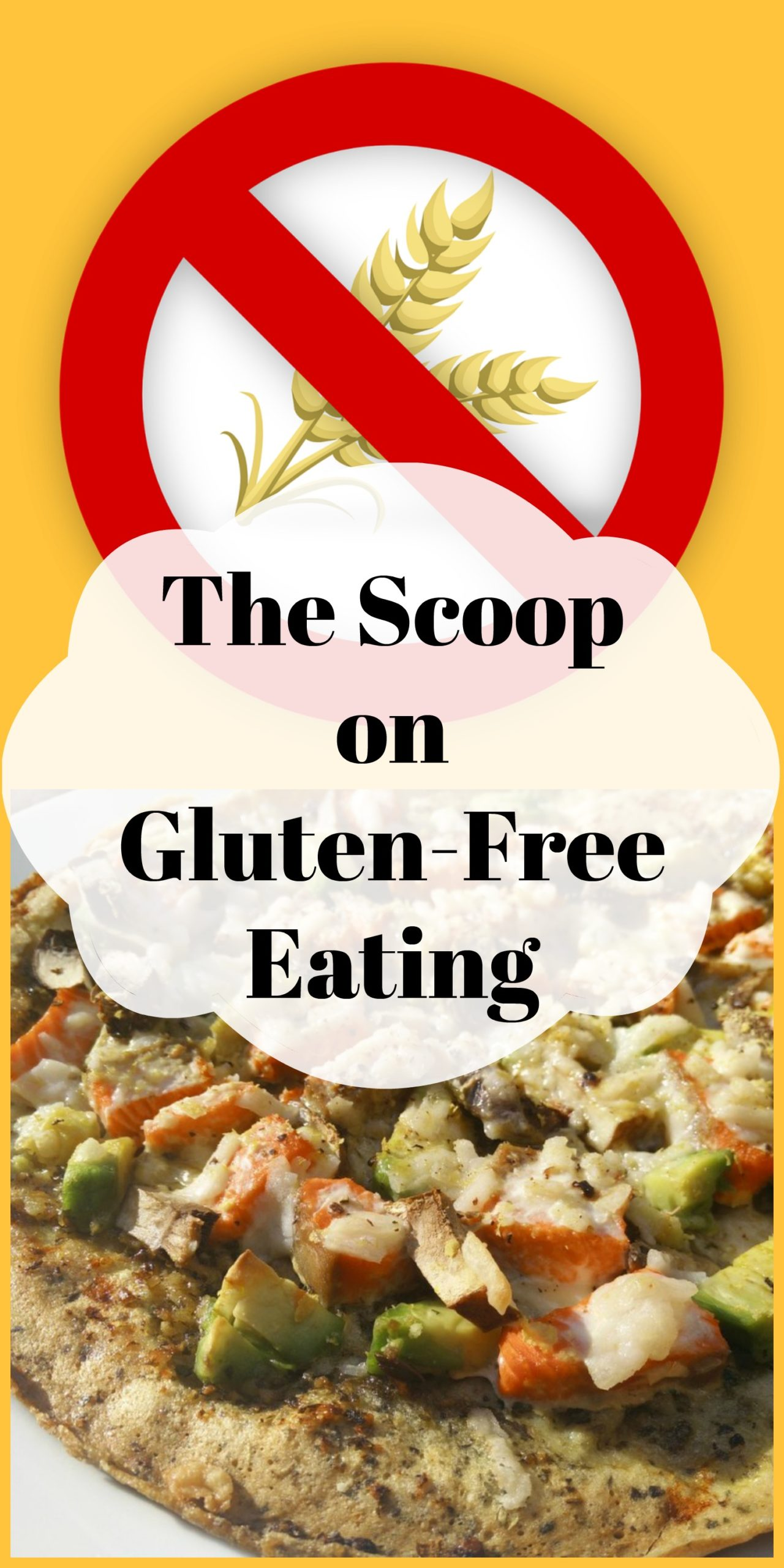 The scoop on gluten-free eating