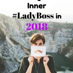 A Checklist for Rocking Your Inner #LadyBoss in 2018