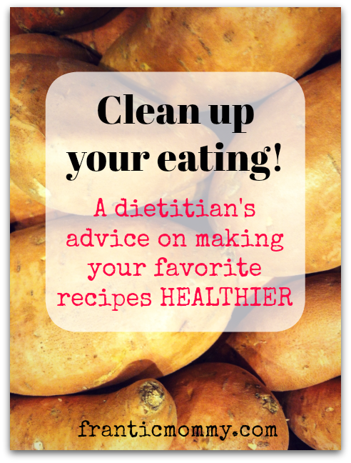 A dietician's advice on ways to make your recipes healthier