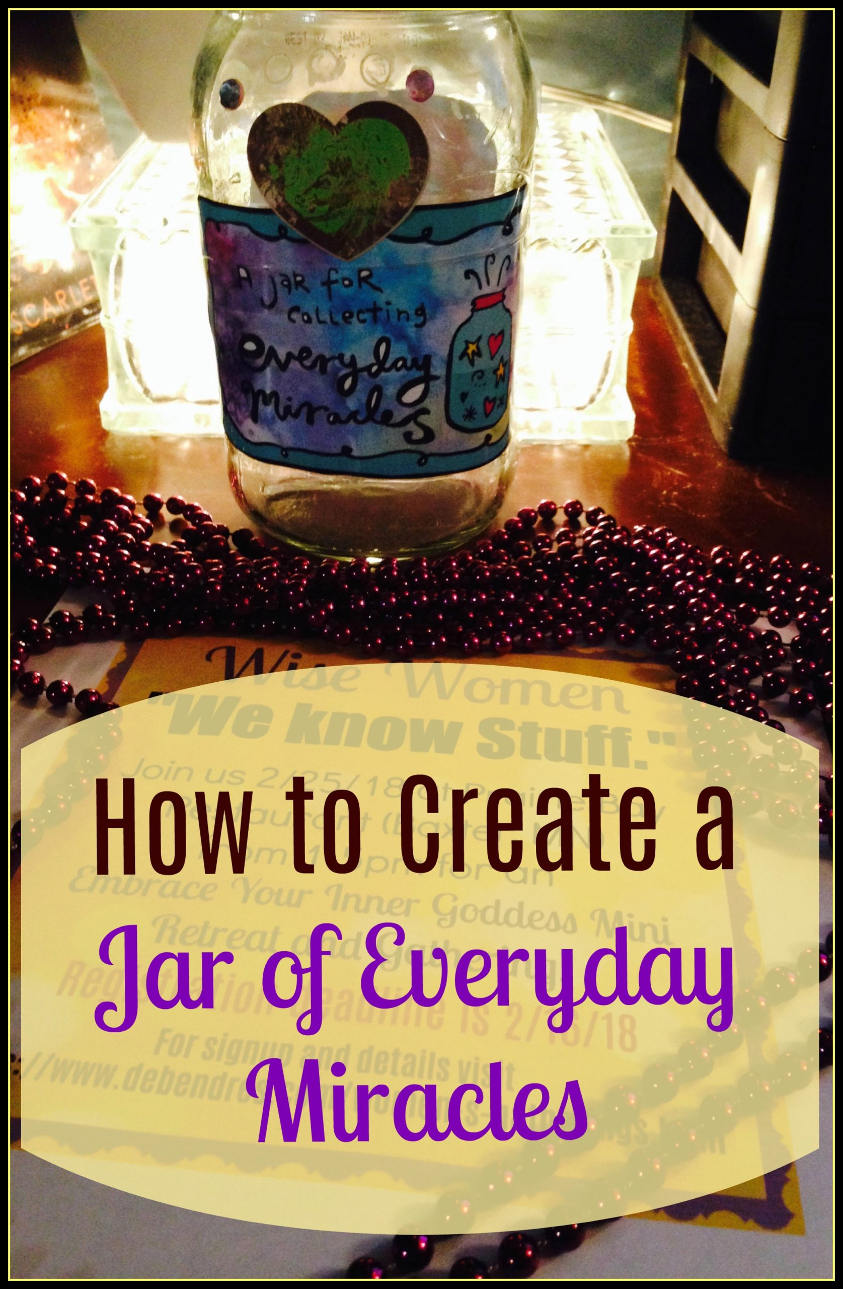 Creating your Jar of Everyday Miracles